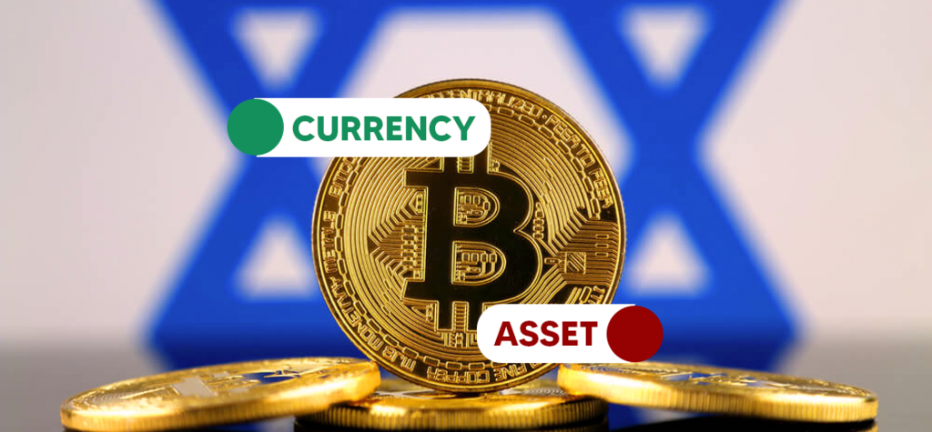 Israeli Regulators Proposes Bill To Treat Bitcoin As Currency, And Not An Asset