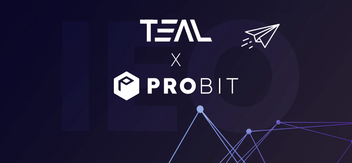 TEAL Plans To Launch an IEO With Crypto Exchange ProBit