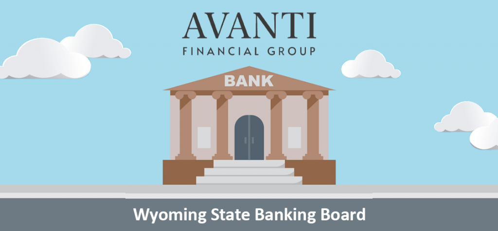 Avanti Receives Bank Charter From Wyoming State Banking Board