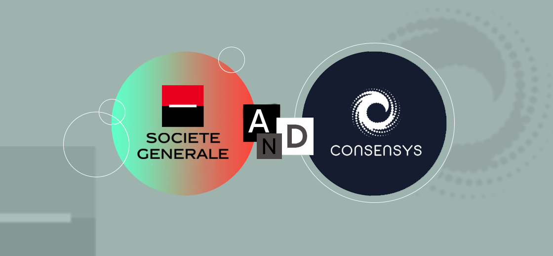 ConsenSys Collaborates With Societe Generale For CBDC Experiments