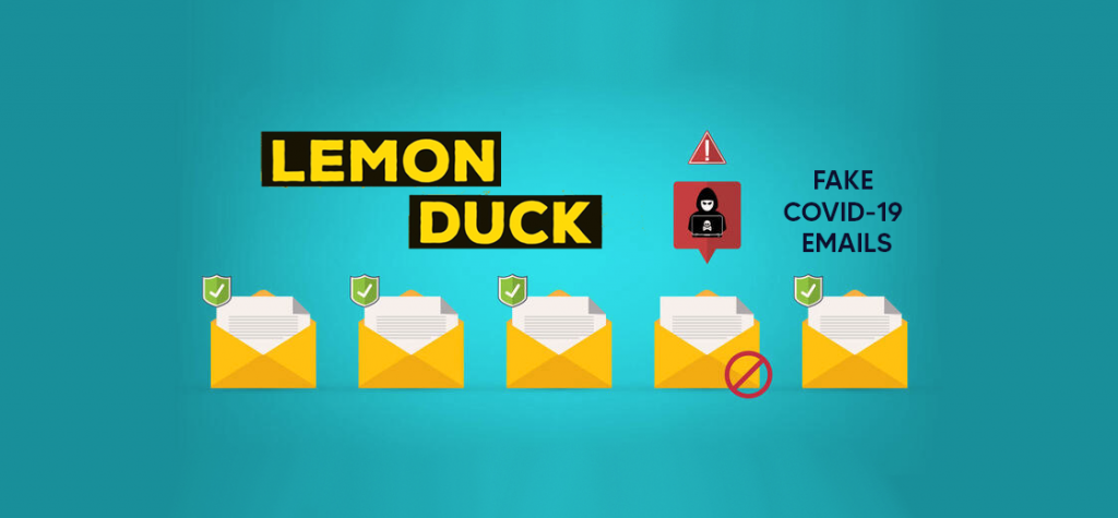 Lemon Duck Botnet is Infecting Users Through Fake COVID-19 Emails