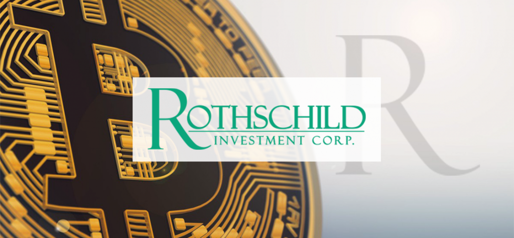 Rothschild Investment Corp. Is Now a Bitcoin Stakeholder