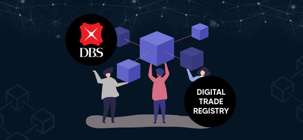 Singapore Banks to Develop Blockchain-Powered Digital Trade Registry