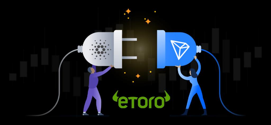 Stake Cardano and TRON on eToro's Trading Platform