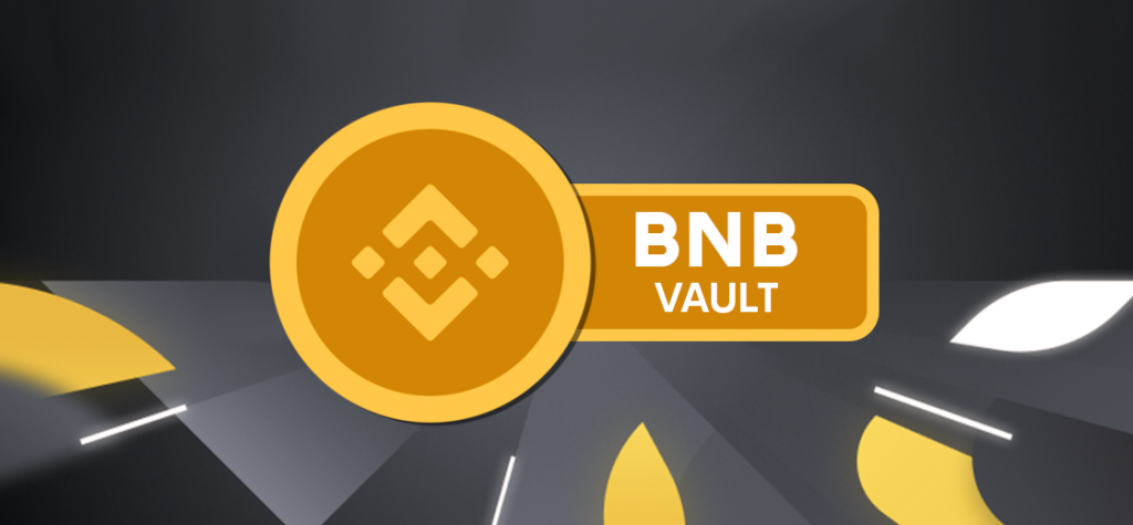 Binance Launches BNB Vault, Enabling to Earn Daily Income