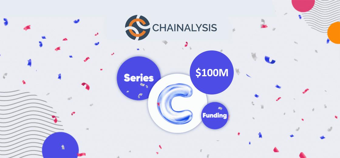 Chainalysis Raises $100M Series C Funding, Becomes Next Unicorn