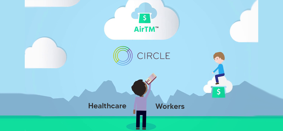 Circle Coordinates With the U.S. Government, Airtm to Aid Healthcare Workers
