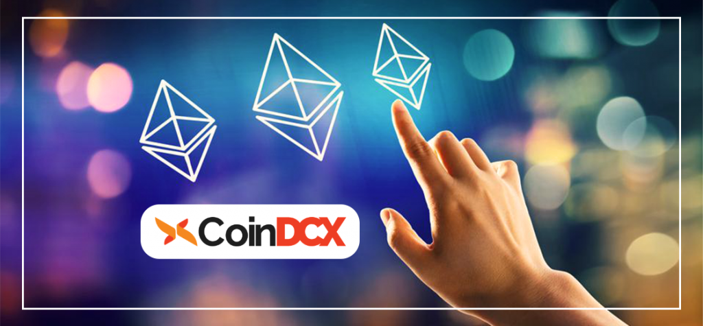 CoinDCX Offers ETH Staking Ahead of Ethereum 2.0 Launch