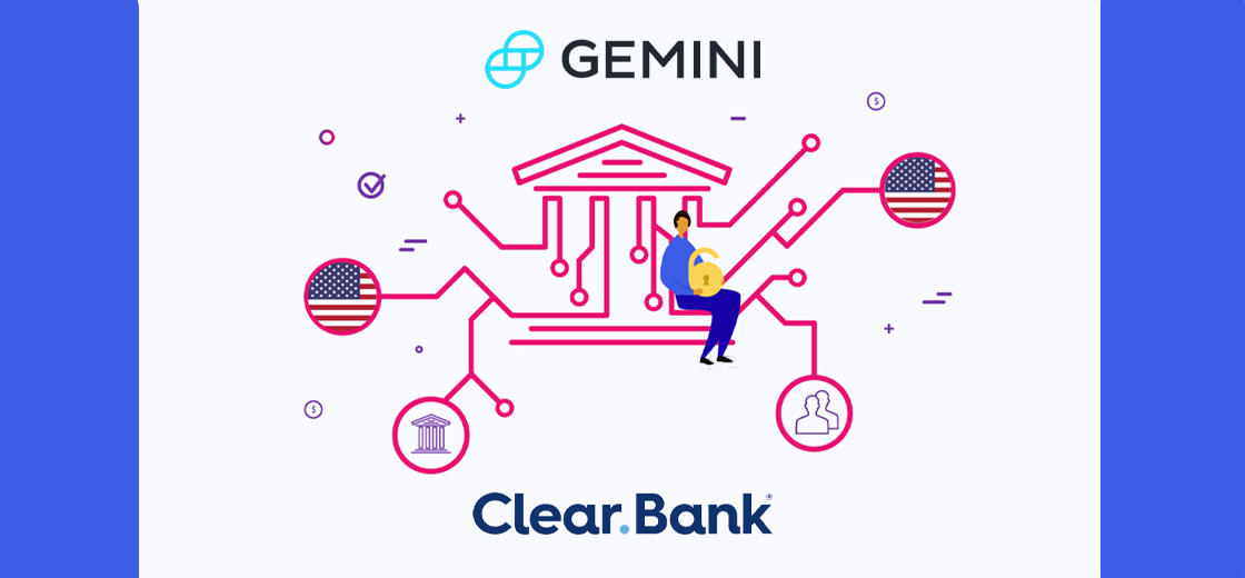 Gemini Exchange Selects ClearBank For Banking Services in the UK