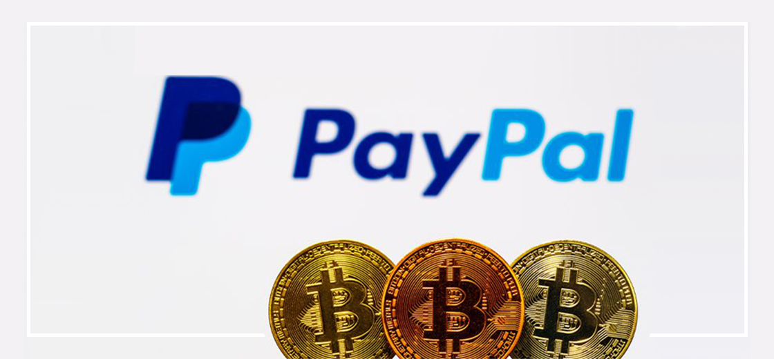 PayPal Announces to Accept Cryptocurrency for Online Payments