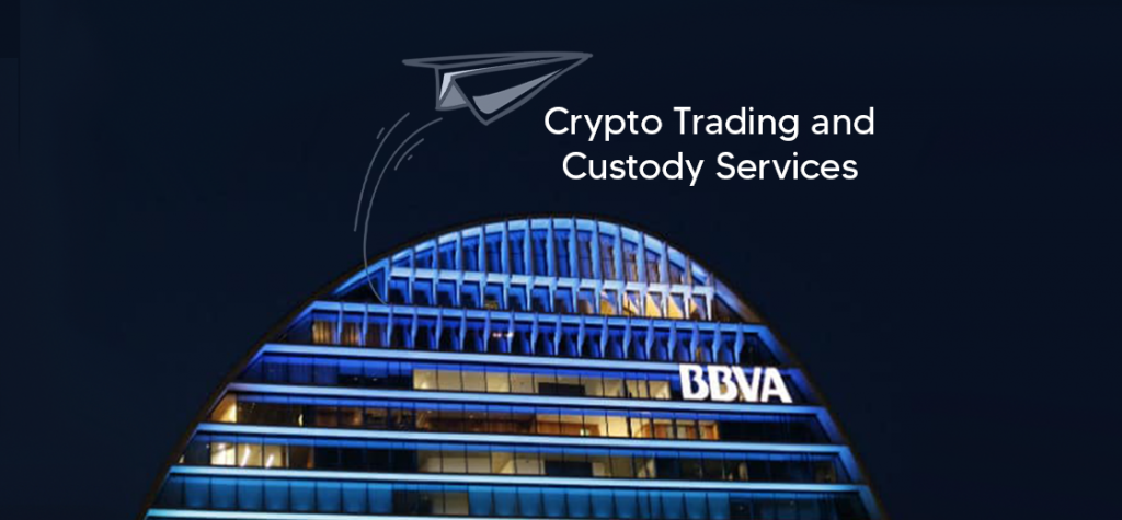 BBVA Planning to Launch Crypto Trading and Custody Services