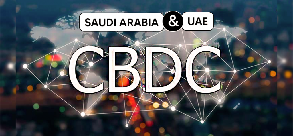 Central Banks of Saudi Arabia and UAE Jointly Publishes Report on CBDC