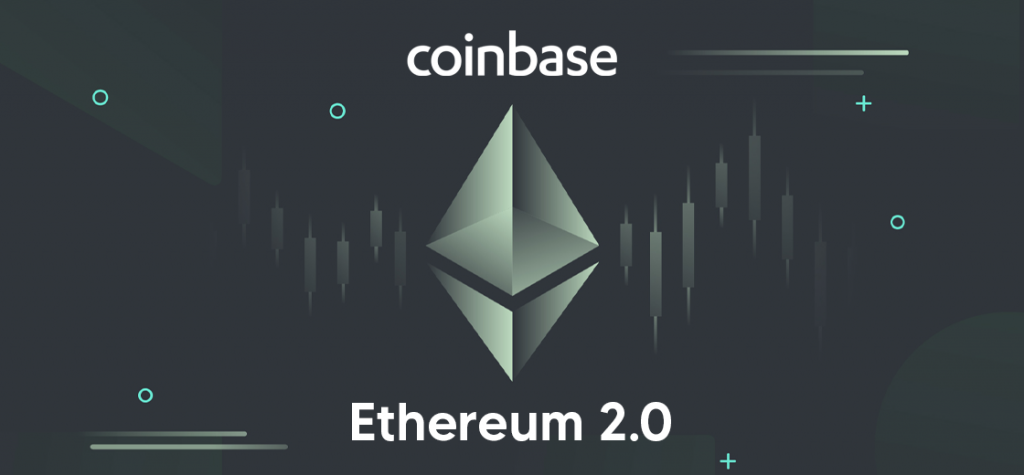 Coinbase Announces Ethereum 2.0 Staking Coming Soon