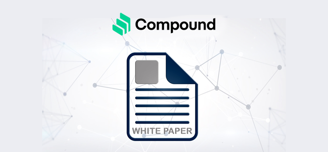 Compound Finance Releases Whitepaper to Launch Its Own Blockchain