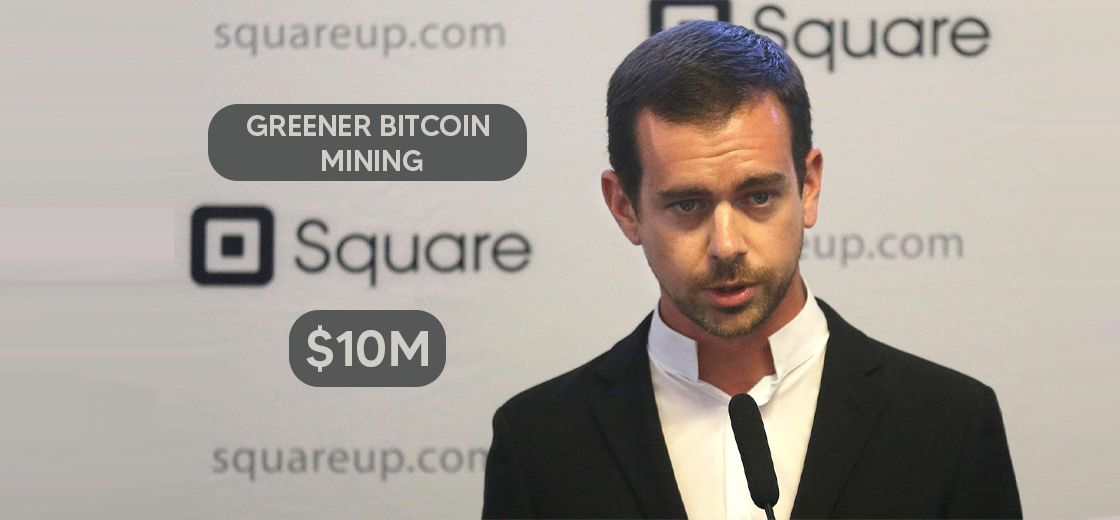 Jack Dorsey's Square Launches $10M Initiative for Greener Bitcoin Mining