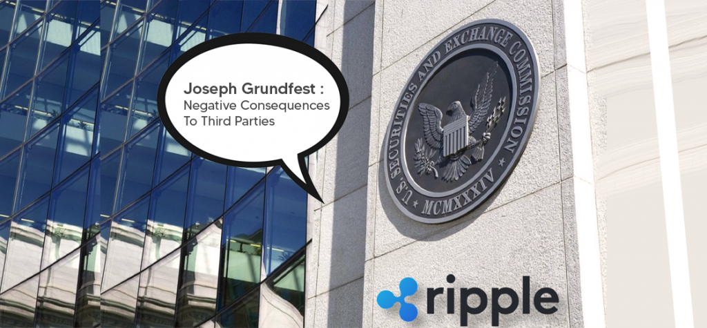Joseph Grundfest Says Ripple Lawsuit Will Cause Disruption to Third Parties