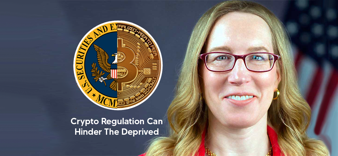 SEC Commissioner Believes Crypto Regulation Can Harm the Deprived