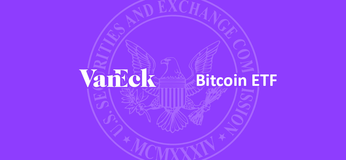 VanEck Files With US SEC for a Regulated Bitcoin ETF