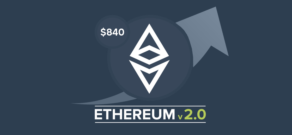 Will Ethereum 2.0 Help Continue the Price Growth to $840?