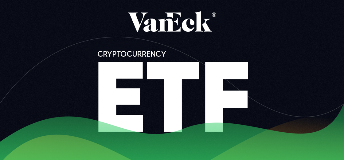 Asset Manager VanEck Files for Cryptocurrency ETF