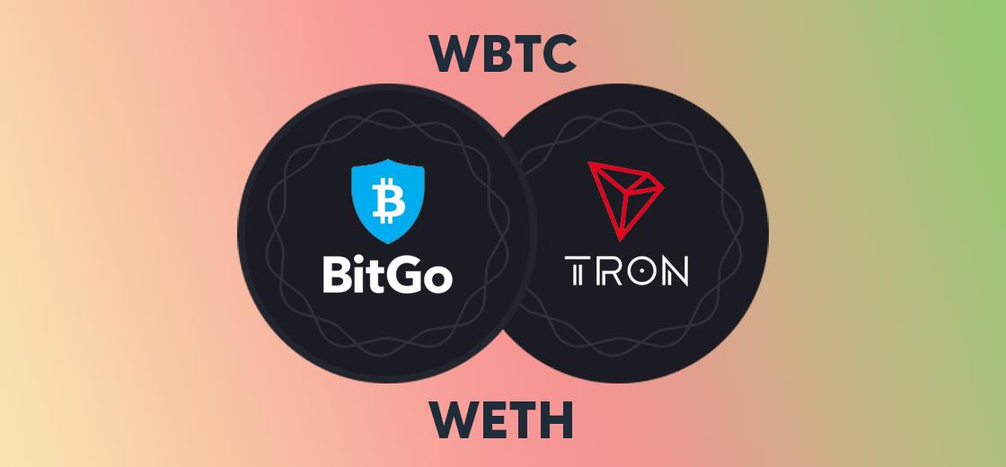 BitGo Launches WBTC and WETH on Tron Blockchain