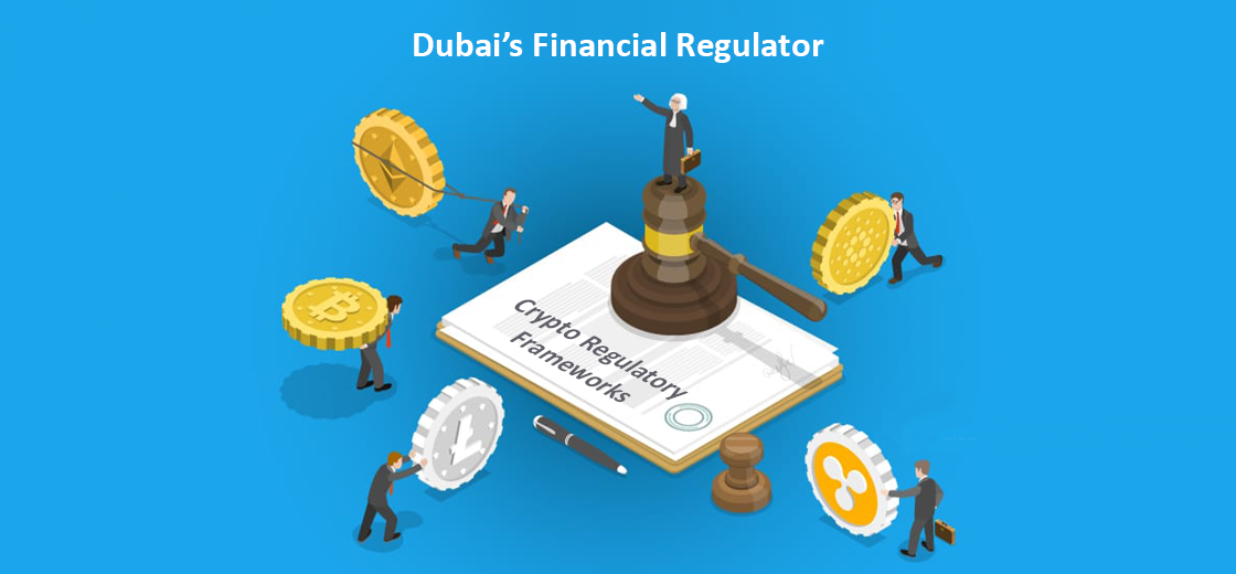 Dubai's Financial Regulator to Develop Crypto Regulatory Frameworks