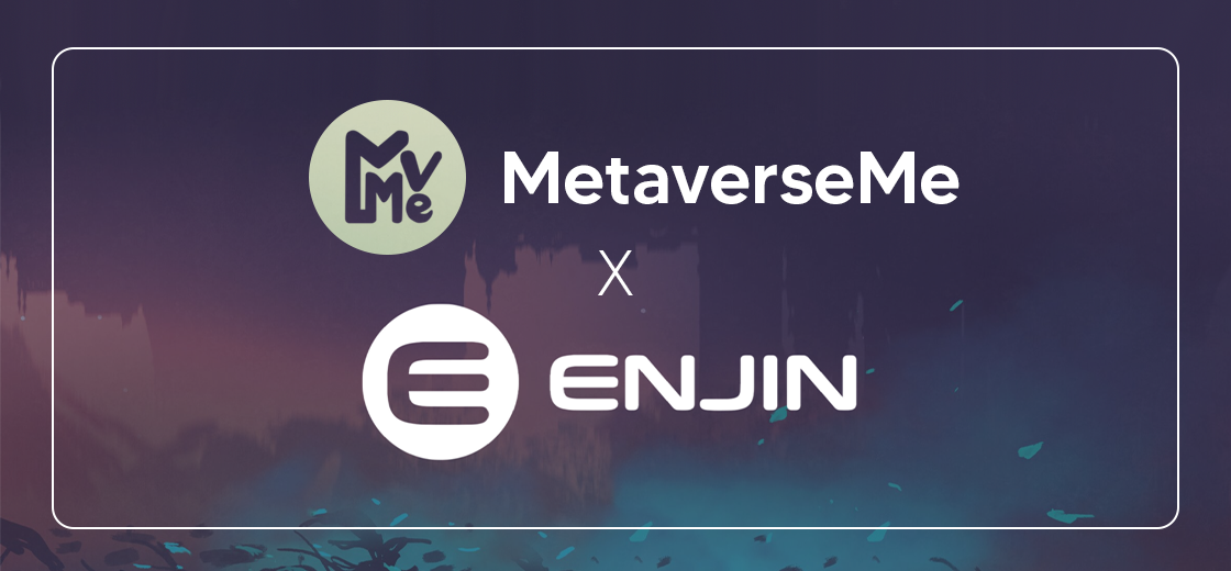 Enjin and MetaverseMe Partner to Merge NFTs with Augmented Reality