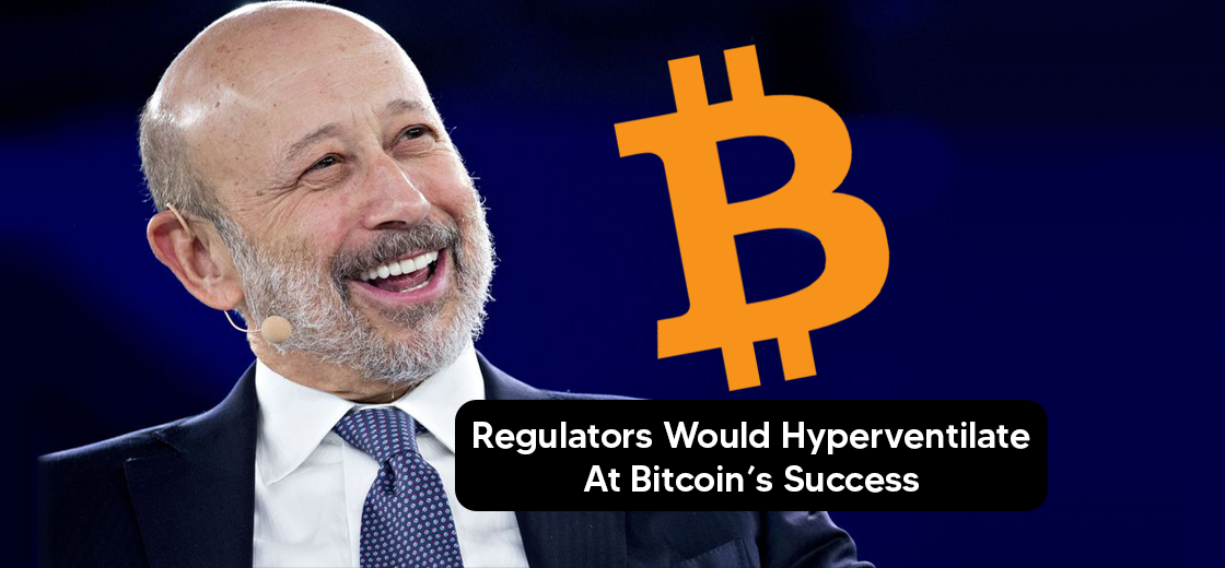 Ex CEO of Goldman Sachs: Regulators Would Hyperventilate at Bitcoin's Success