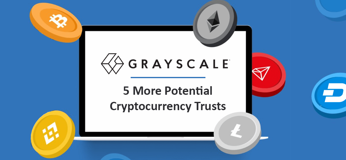 Grayscale Filing Hints at 5 More Potential Cryptocurrency Trusts