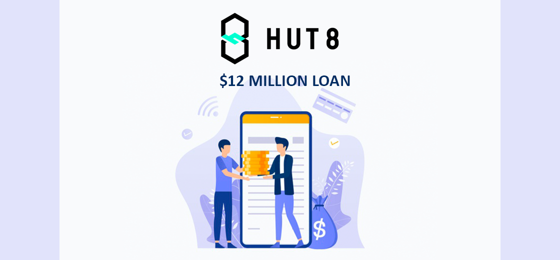 Hut 8 Finalizes $12 Million Loan to Order New Bitcoin Mining Machines