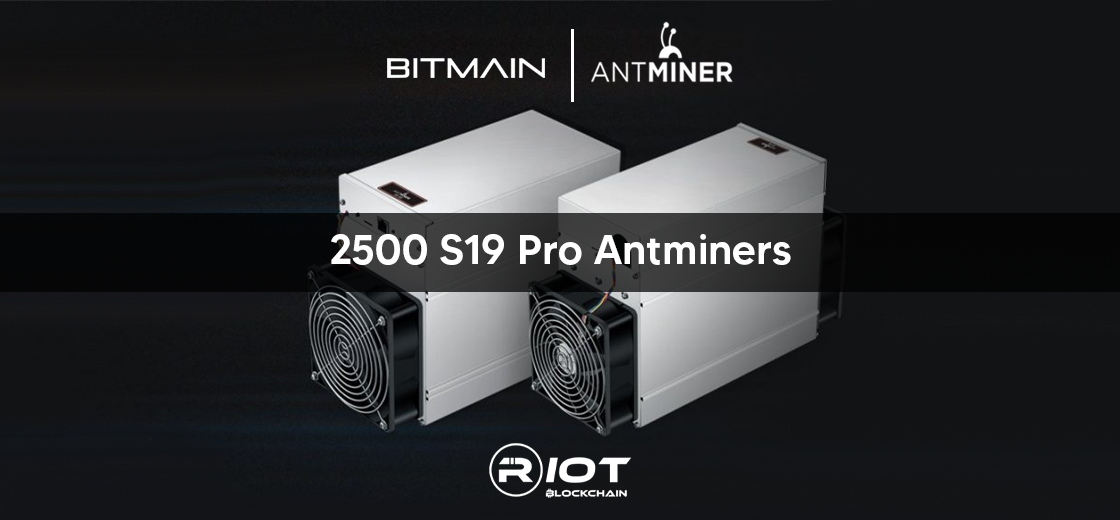 Riot Blockchain to Install 2,500 Bitmain S19 Pro Antminers