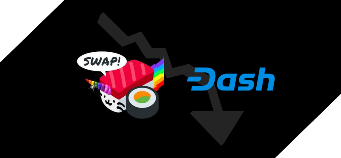 SUSHI and DASH Are Threatened by a New Price Falling Wave