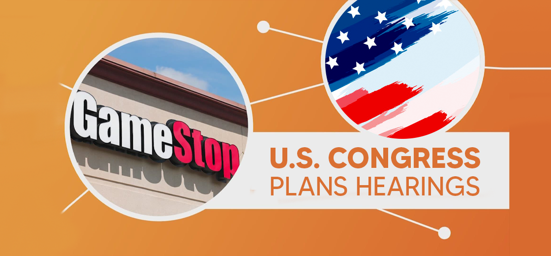 U.S. Congress Plans Hearing on GameStop Stock Trading