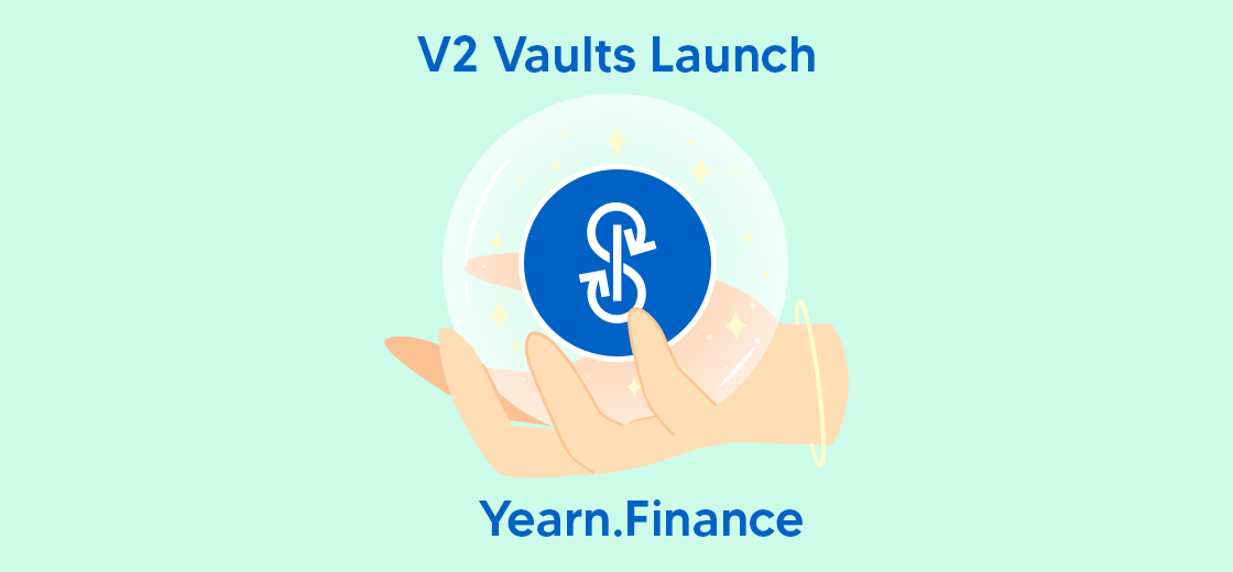 Yearn.Finance Seems to Hype the V2 Vaults Launch