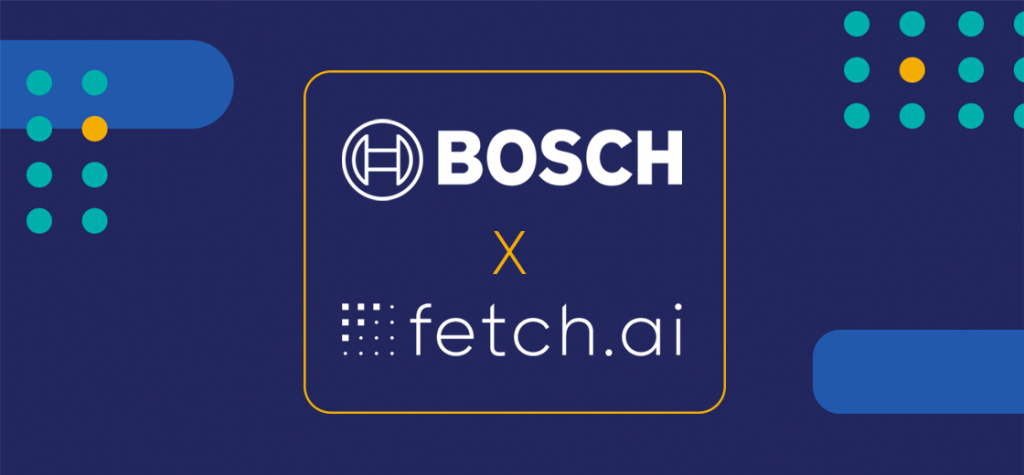 Bosch and Fetch.ai Join Hands to Launch a Multi-Purpose Blockchain Network