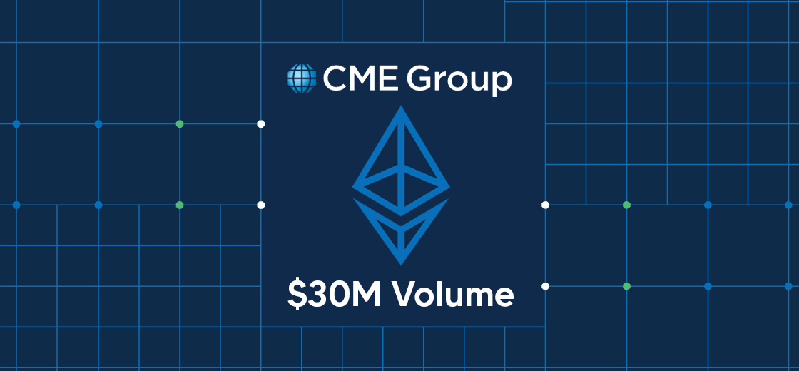 CME Ether Futures Hits Over $30M Volume on First Day
