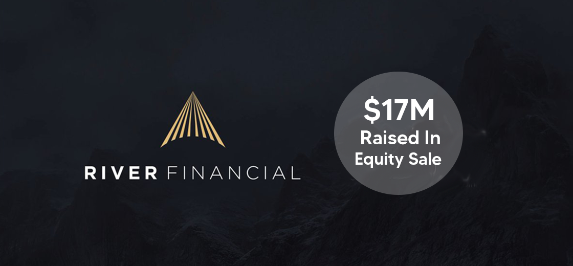Crypto Brokerage River Financial Raised $17 Million in Equity Sale