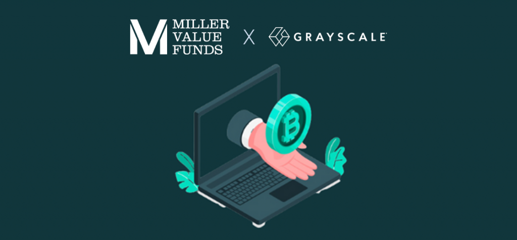 Miller Value Funds to Invest in Bitcoin via Grayscale Bitcoin Trust