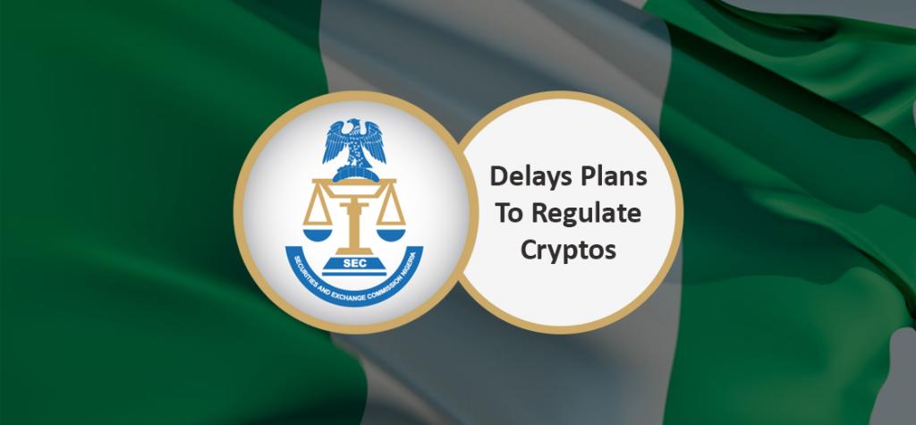 Nigeria's SEC Delays Plans to Regulate Cryptocurrencies