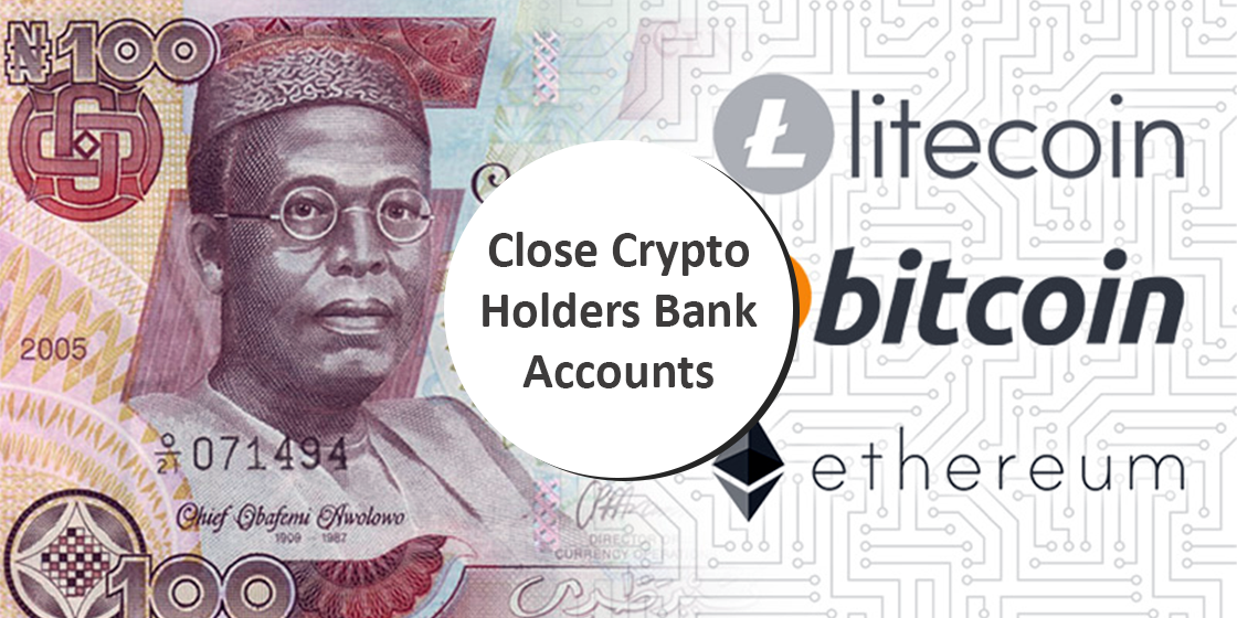 Nigeria Central Bank Orders to Close Crypto Holders Bank Accounts