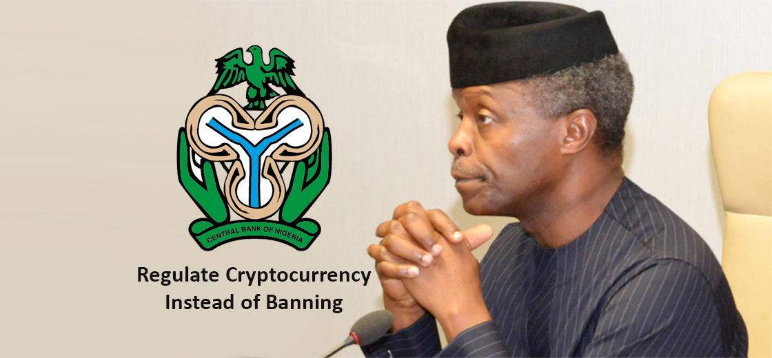 Nigerian VP Osinbajo Asked CBN to Regulate Cryptocurrency Instead of Banning Them