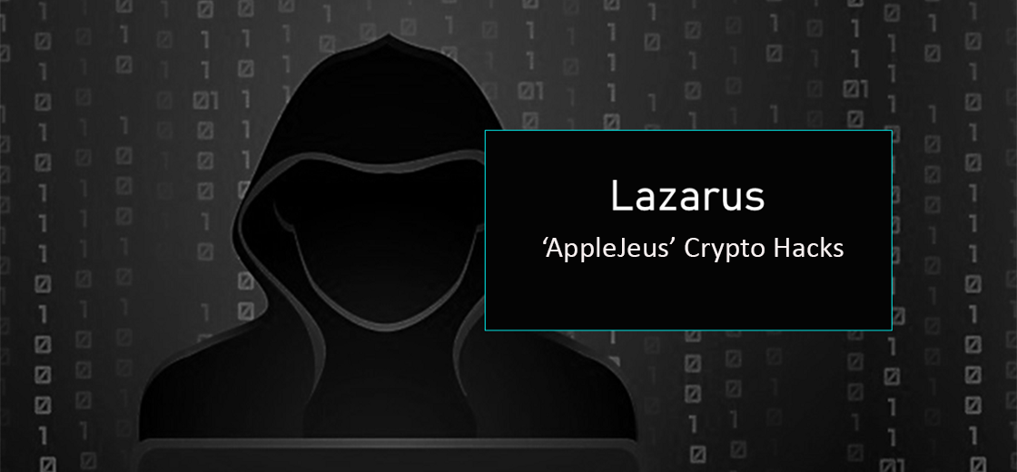 The Lazarus Group Increasing Its 'AppleJeus' Crypto Hacks: FBI