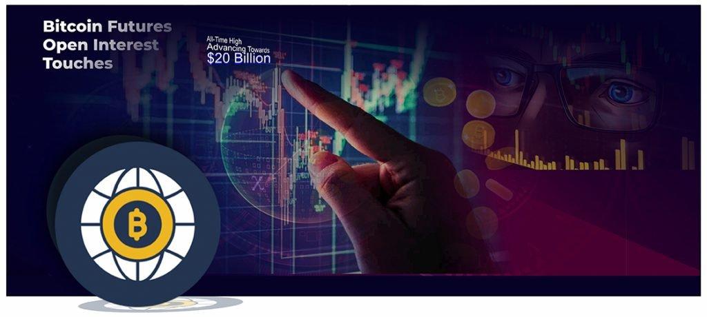 Bitcoin Futures Open Interest Touches ATH Advancing Towards $20 Billion