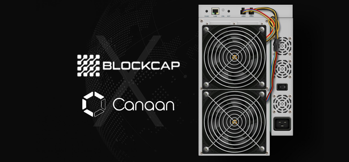Blockcap Adds Canaan Miner Hardware for Boosting Hashing Power