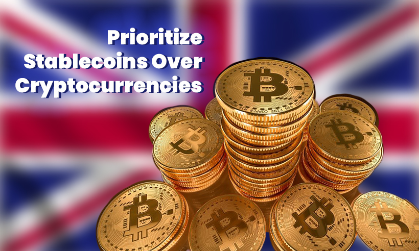 British Regulators to Prioritize Stablecoins Over Cryptocurrencies