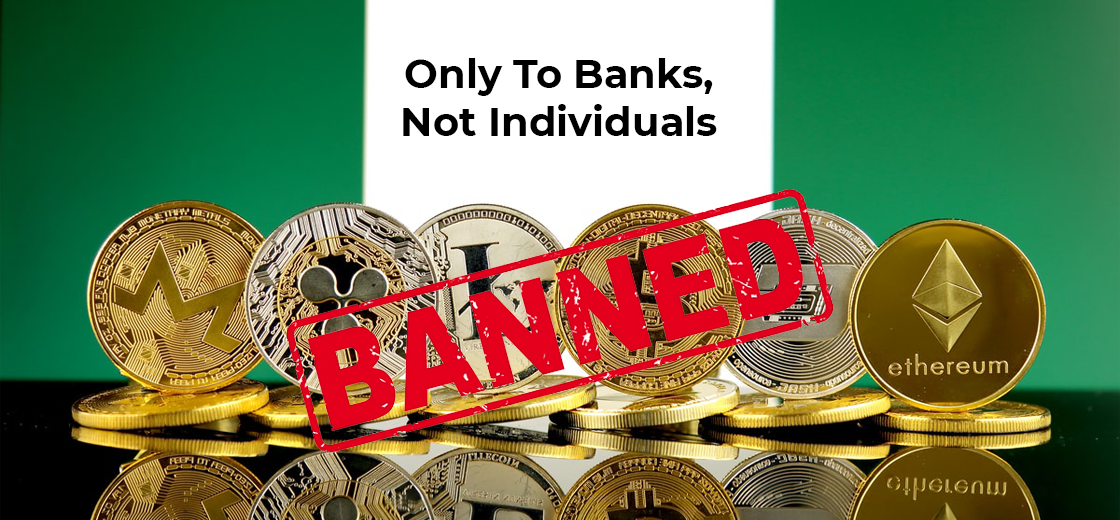 Cryptocurrency Ban in Nigeria Only Applies to Banks, Not Individuals