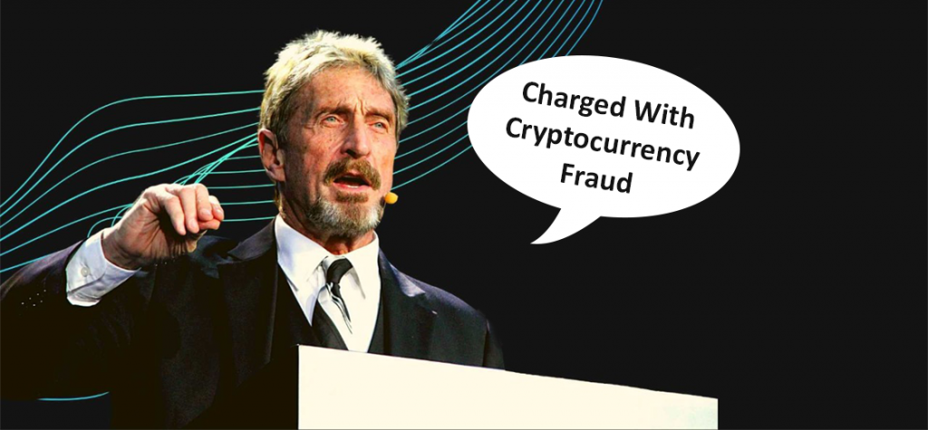 John McAfee, The Software Mogul Charged With Cryptocurrency Fraud
