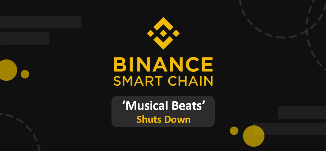 Music NFT on Binance Smart Chain 'Musical Beats' is Shutting Down