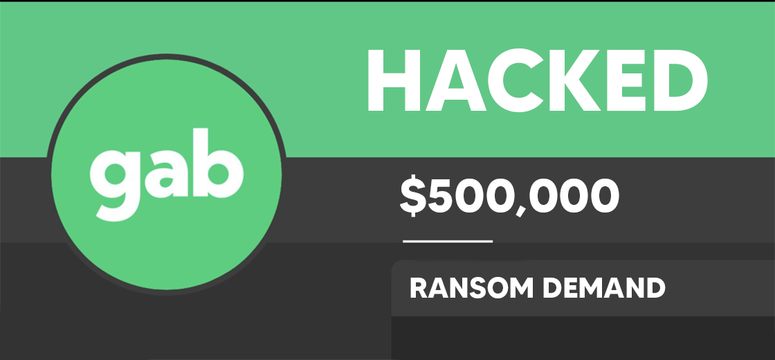 Social Network Gab Hacked, Faces $500,000 in Bitcoin Ransom Demand