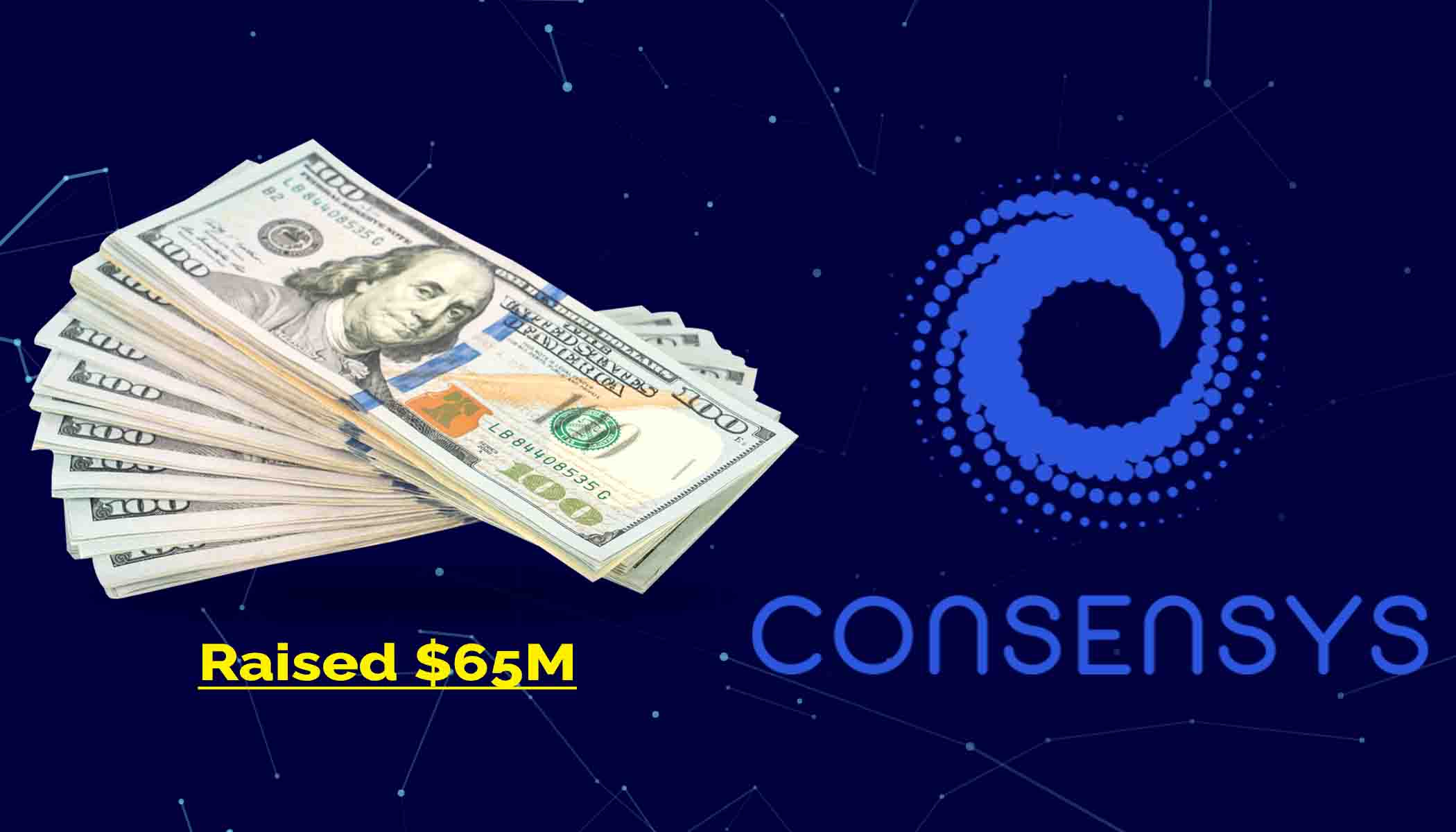 Blockchain Firm ConsenSys Raises $65M in Funding from Banking Giants